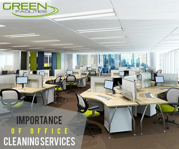 Importance Of Office Cleaning Services